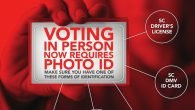Voting in person now requires Photo ID.  Make sure you have one of these forms of Photo ID: SC Driver's License, SC Department of Motor Vehicles Issued ID Card, SC Voter Registration Card with Photo, Federal Military Photo ID, or a U.S. Passport.